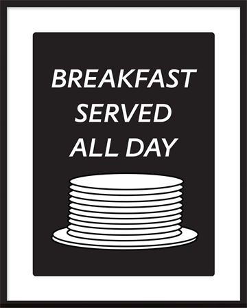 indrammet serigrafi - Breakfast served all Day