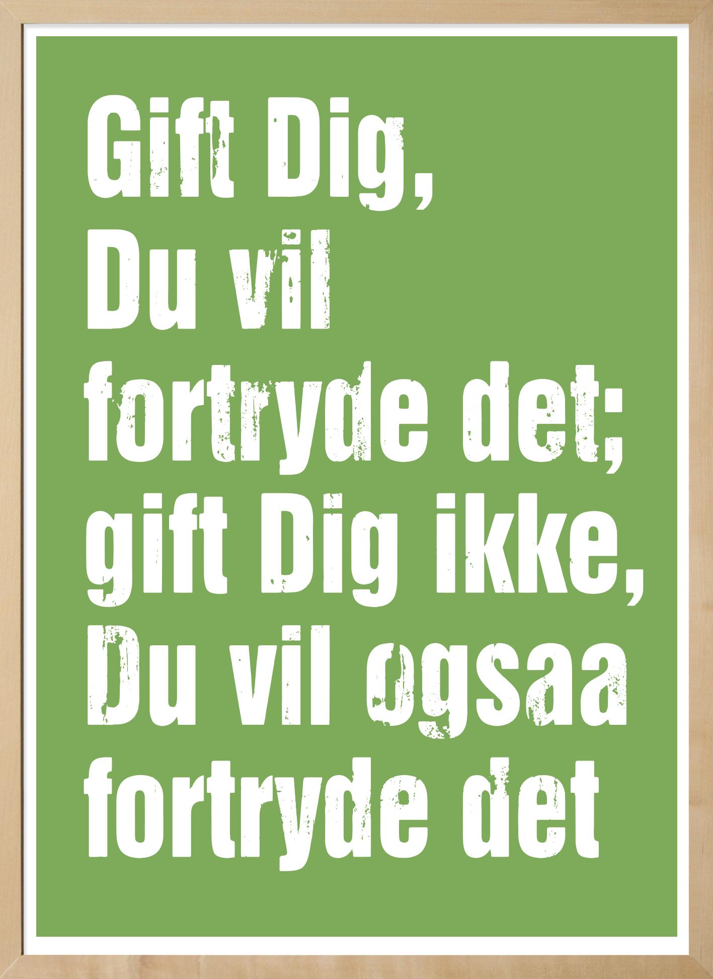 kierkegaard citat Gift dig plakat Citat Soren Kierkegaard kierkegaard citat