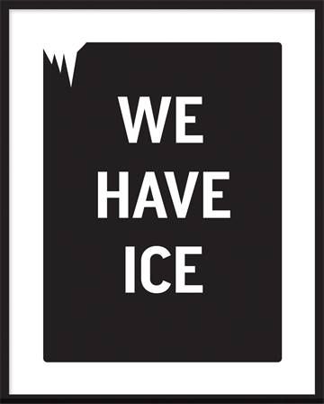 poster - We have Ice