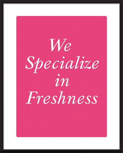 plakat - we specialize in freshness